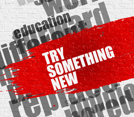 Try Something New on Brickwall.