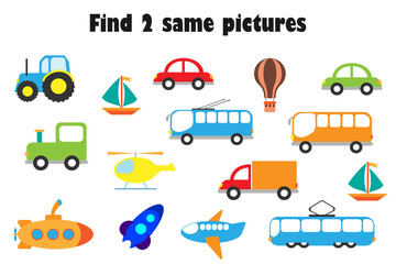 Find two identical pictures, fun education game with transport in cartoon style for children, preschool worksheet activity for kids, task for the development of logical thinking, vector illustration
