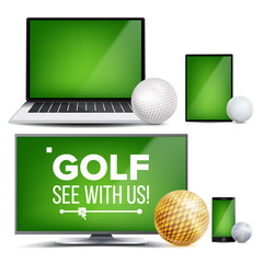 Golf Application Vector. Field, Golf Ball. Online Stream, Bookmaker, Sport Game App. Banner Design Element. Live Match. Monitor, Laptop, Touch Tablet, Mobile Smart Phone. Realistic Illustration