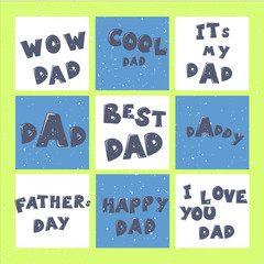 Happy Father s day lettering calligraphy greeting cards set or prints. Illustration for Fathers Day invitations. Dad s day childish style lettering