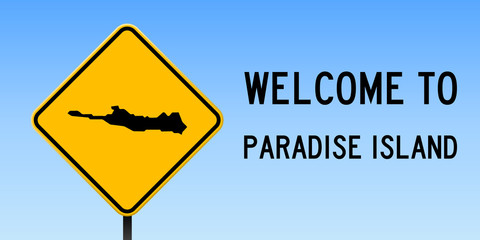 Paradise Island map on road sign. Wide poster with Paradise Island island map on yellow rhomb road sign. Vector illustration.