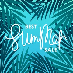 Best Summer Sale. Composition with palm leaves and lettering. Vector template