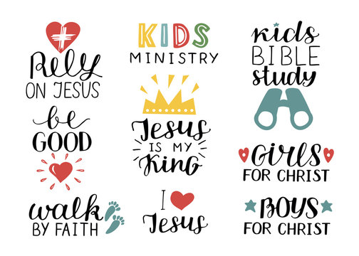 Set of 9 Hand lettering christian quotes Jesus is my king,Rely, Kids bible study, Be good, Girls, Boys, Walk by faith, Kids ministry