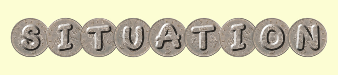 SITUATION written with old British coins on yellow background