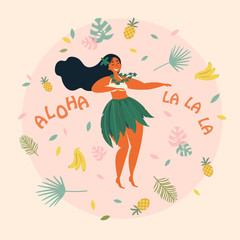 Hula dancer girl. Hawaiian plus size woman in traditional costume is dancing. Grreting card or poster with aloha la la la text. Pineapple, bananas and palm leaf on the background. Vector cartoon