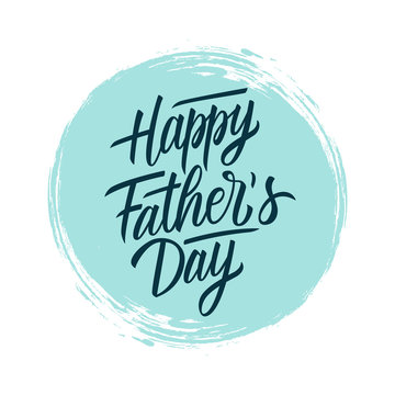 Happy Father's Day handwritten lettering text design on blue circle brush stroke background. Holiday card. Vector illustration.