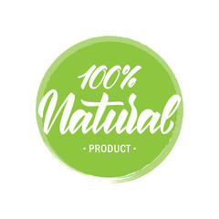 Hand drawn emblem with handwritten lettering of 100 percent Natural Product.