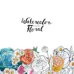 Watercolor Floral Background. Hand painted border of flowers. Good for invitations and greeting cards. Roses isolated on white and brush lettering. Spring blossom.