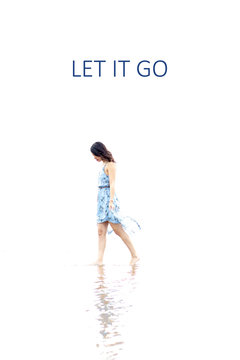 """Inspirational quote about separations with the text """"let it go"""""""