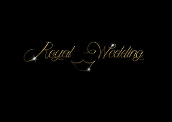 Royal Wedding gold lettering, vector isolated or black background