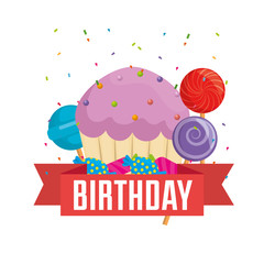 happy birthday card with cupcake and candies vector illustration design