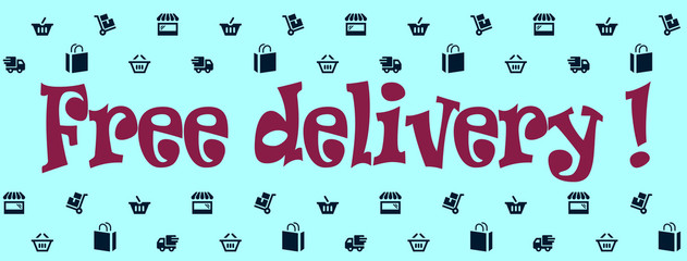 Free delivery !