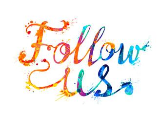 Follow us. Hand written doodle splash paint inscription