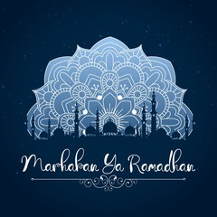 Marhaban Ya Ramadhan. Ramadan Kareem greeting with mosque and floral pattern on night sky background