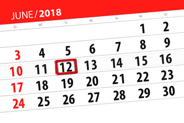 Calendar planner for the month, deadline day of the week, tuesday, 2018 june 12