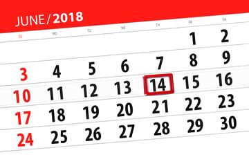 Calendar planner for the month, deadline day of the week, thursday, 2018 june 14