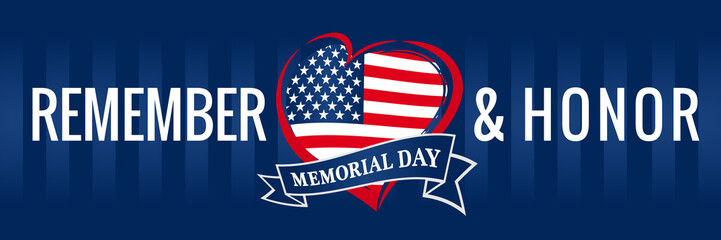 Memorial day, remember & honor with USA flag in heart banner blue. Happy Memorial Day vector background in national flag colors