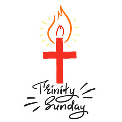 Trinity Pentecost Sunday - motivational quote lettering, religious poster. Print for poster, prayer book, church leaflet, t-shirt, greeting card, sticker. Trinity Pentecost Sunday fire banner