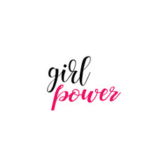 Girl power. Feminism quote, woman motivational slogan. lettering. Vector design.