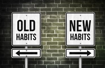 old habits versus new habits