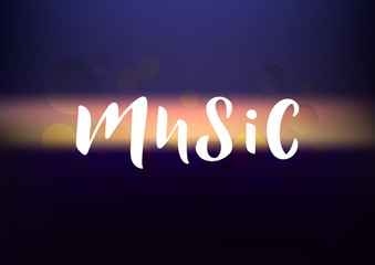 Hand drawn lettering phrase Music