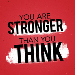 Vector Illustration Typography Banner Design Concept you are stronger than you think. Inspiring Motivation Quote Template.