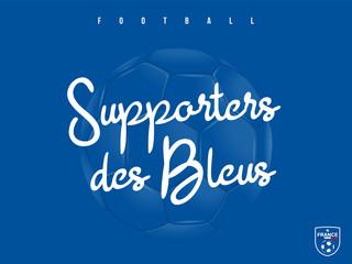 FOOTBALL - Supporters des Bleus