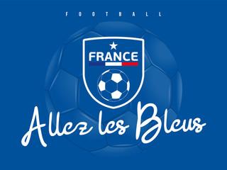 FOOTBALL - Allez les Bleus