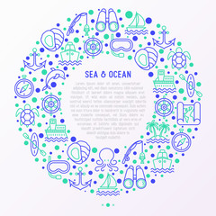 Sea and ocean journey concept in circle with thin line icons: sailboat, fishing, ship, oysters, anchor, octopus, compass, steering wheel, sea turtle. Modern vector illustration, print media template.