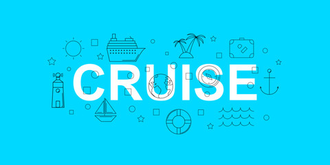 Cruise vector banner. Word with line icon. Vector background
