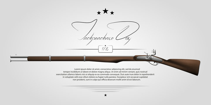 The US independence day. Background on independence day. The 4th of July. Background with a musket. Lettering-independence day.