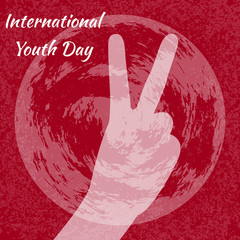 International Youth Day. 12 August. V sign, hand sign victory. Red grunge background