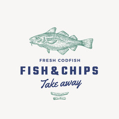 Fish and Chips Abstract Vector Sign, Symbol or Logo Template. Hand Drawn Cod Fish and Potato Fries with Classy Retro Typography. Vintage Vector Emblem.