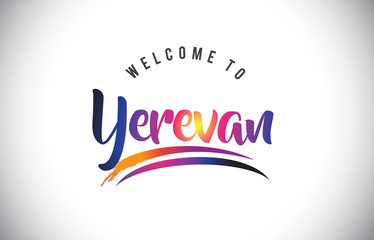 Yerevan Welcome To Message in Purple Vibrant Modern Colors.