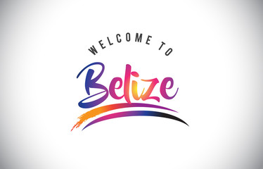 Belize Welcome To Message in Purple Vibrant Modern Colors.