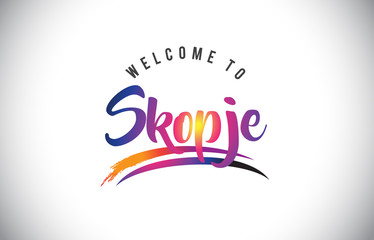 Skopje Welcome To Message in Purple Vibrant Modern Colors.