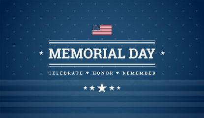 Memorial Day dark blue background with text - Celebrate, Honor, Remember, USA flag