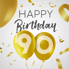 Happy birthday 90 ninety year gold balloon card