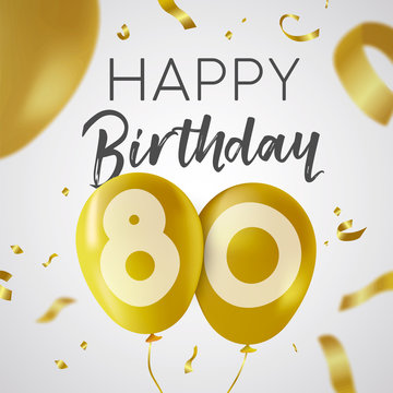 Happy birthday 80 eighty year gold balloon card
