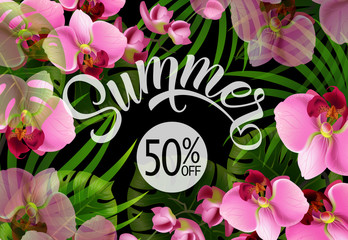 Summer lettering with tropical leaves and orchids. Summer offer or sale advertising design. Handwritten and typed text, calligraphy. For leaflet, brochure, invitation, poster or banner.