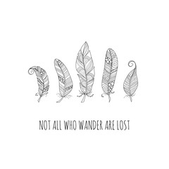 Doodle feathers with the words not all who wander are lost on a white background, vector illustration