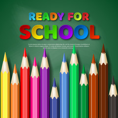 Ready for school paper cut style letters with realistic colorful pencils. Blackboard background, vector illustration.