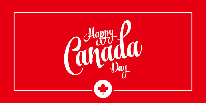 Canada Day Vector Illustration. Happy Canada Day Holiday Invitation Design. Red Leaf Isolated on a white background. Greeting card with hand drawn calligraphy lettering.