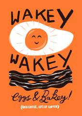 Wakey Wakey Eegs & Bakey