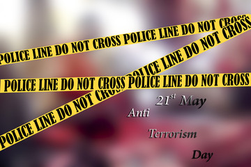 Stop terrorism with written anti terrorism day 21st May.