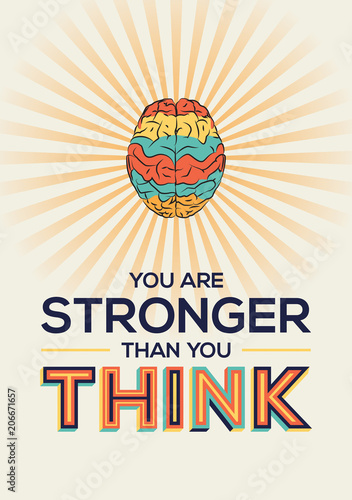 You Are Stronger Than You Think Quote In Modern Typography Famous