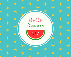 Hello summer design with a slice of watermelon on sunny pattern