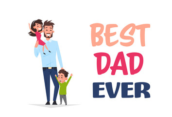 happy father day family holiday, man dad hold daughter and son greeting card flat vector illustration
