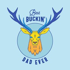 Best Buckin Dad Ever. Abstract Vector Emblem, Sign or T-shirt Design Template. Fathers Day Print with Deer and Retro Typography.