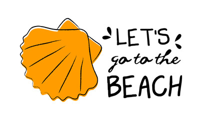 Seashell. Summer poster - hand drawn icon with funny text. Vector.